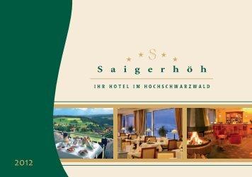 Hier erhalten Sie unseren Hausprospekt - Hotel Saigerhöh