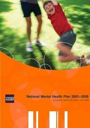 National mental health plan 2003-2008 (PDF 1052 KB large file)