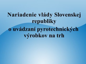 NV SR implementujúce smernicu 2007/23/ES