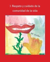 I. Respeto y cuidado de la comunidad de la vida - Earth Charter ...