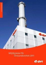 Miljöbokslut för Öresundsverket 2011 - E-on