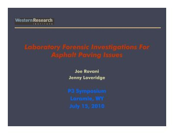 Laboratory Forensic Investigations For Asphalt Paving Issues