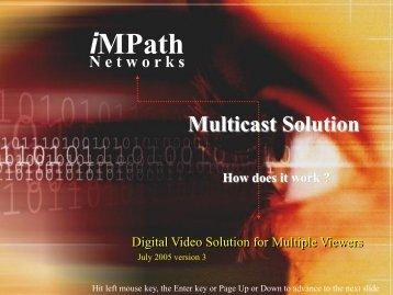 Multicast Tutor - iMPath Networks