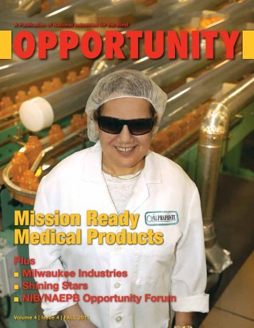 Opportunity Magazine Fall 2011 - National Industries for the Blind