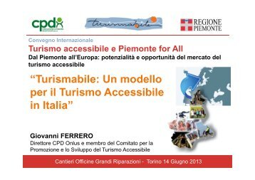 """""""Turismabile: Un modello per il Turismo Accessibile in Italia"""""""