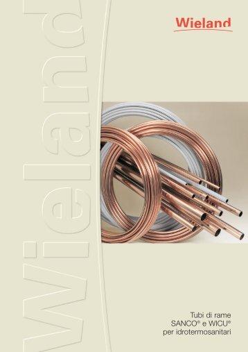 Tubi di rame SANCO® e WICU® per idrotermosanitari - Wieland ...