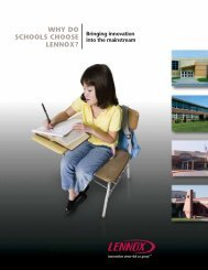 WHY DO SCHOOLS CHOOSE LENNOX? - Lennox Commercial