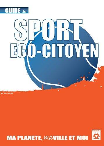 Guide du sport eco-citoyen - Novembre 2009 - Bordeaux