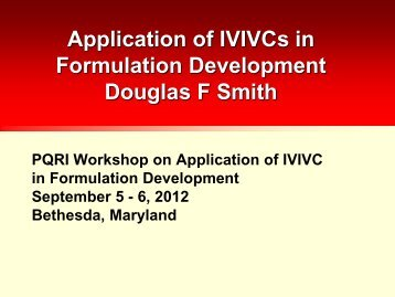 Applications of IVIVC in Formulation Development - PQRI