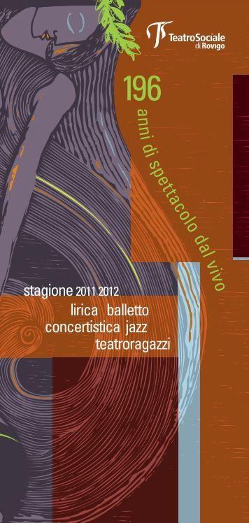 Opuscolo21x10_StagioneLirica2011 2:Layout 1 - Comune di Rovigo