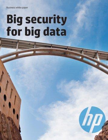 Big security for big data - Business whitepaper ... - Hewlett Packard