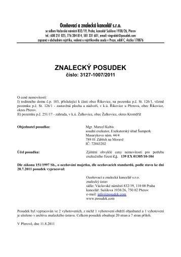 ZNALECKÝ POSUDEK číslo: 3127-1007/2011 - OKdrazby.cz