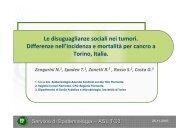 Diseguaglianze sociali nell'incidenza e mortalità per cancro a Torino ...
