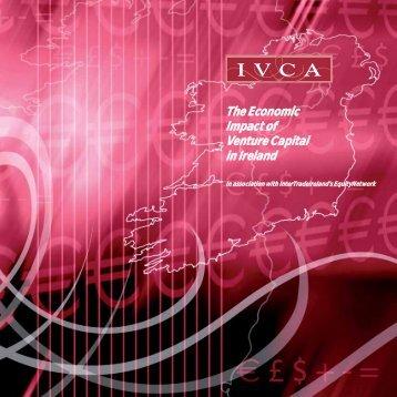 The Economic Impact of Venture Capital in Ireland - IVCA