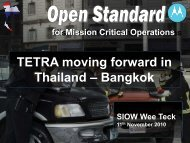 Open Standard for Mission Critical Operations Siow Wee Teck - tetra