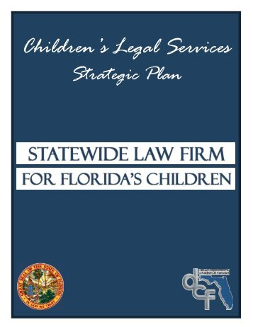 Children's Legal Services Strategic Planning Process - Florida ...