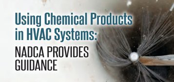 Using Chemical Products in HVAC Systems: - NADCA