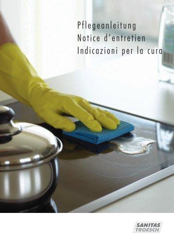 Pflegeanleitung Notice d'entretien Indicazioni ... - Sanitas Troesch AG