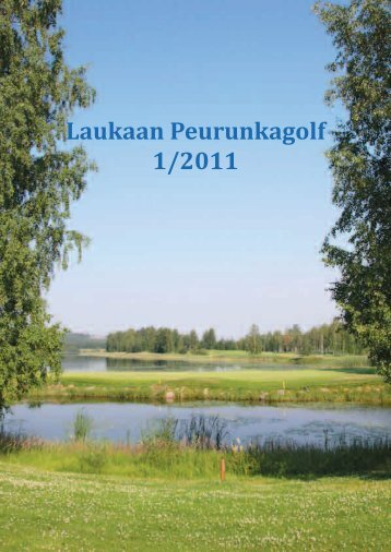 Laukaan Peurunkagolf 1/2011