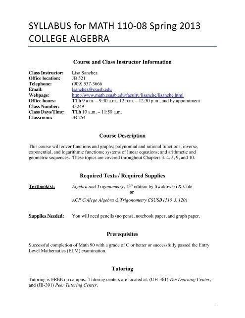 SYLLABUS for MATH 110-08 Spring 2013 COLLEGE ALGEBRA