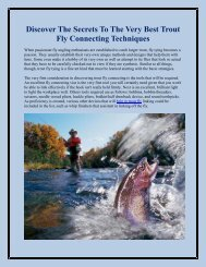 Discover The Secrets To The Very Best Trout Fly Connecting Techniques