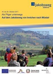 Als Pilger unterwegs Auf dem Jakobsweg von Innichen nach Müstair