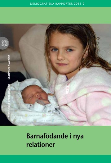 Barnafödande i nya relationer (pdf) - Statistiska centralbyrån