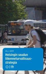 Helsingin seudun liikenneturvallisuusstrategia, HLJ 2011 - HSL