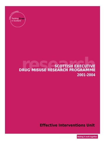 SCOTTISH EXECUTIVE DRUG MISUSE RESEARCH ...
