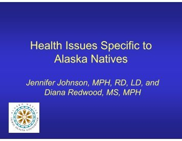 Health Issues Specific to Alaska Natives - National Resource Center ...
