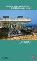 urban design & architecture : the french green touch hong kong