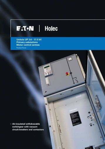 Unitole UP 3.6 - 17.5 kV Primary substations Motor control ... - Moeller