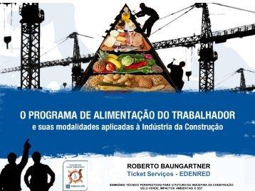 ROBERTO BAUNGARTNER Ticket Serviços ... - Trabalho e Vida