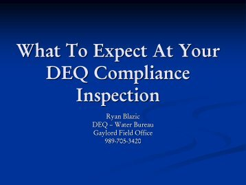 The Ins and Outs of DEQ Compliance Inspections
