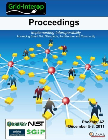 Grid Interop 2011 Proceedings - GridWise® Architecture Council