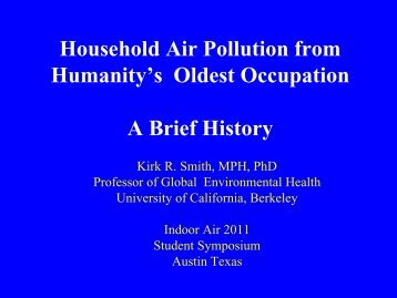 Household Air Pollution - Environmental Health Sciences, UC ...