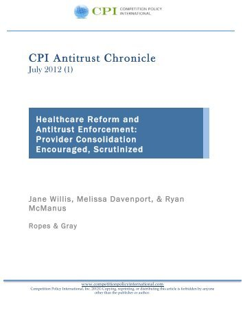 Healthcare Reform and Antitrust Enforcement - Ropes & Gray