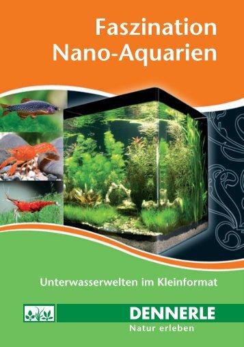 Faszination Nano-Aquarien - Dennerle
