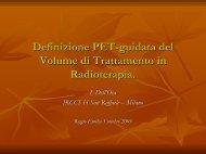 Definizione PET-guidata del Volume di Trattamento in Radioterapia.