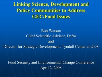 Linking Science, Development and Policy Communities to Address ...