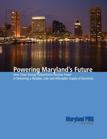 Powering Maryland's Future - Nuclear Information and Resource ...