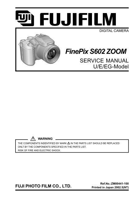 Fujifilm Finepix S602 Zoom Service Manual