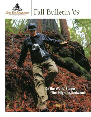 Fall Bulletin | 2009 - Save the Redwoods League