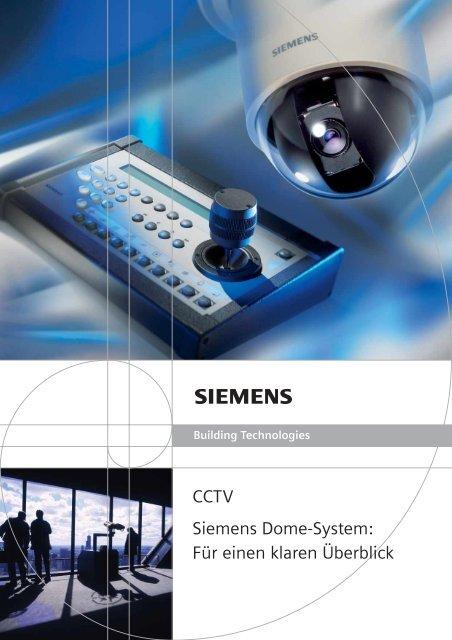 CCTV Siemens Dome-System: Für einen klaren Überblick - Sersys AG