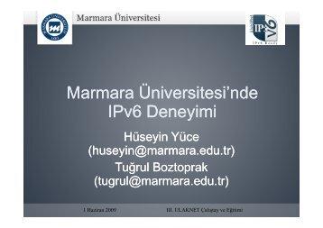 Marmara Üniversitesinde IPv6 deneyimi
