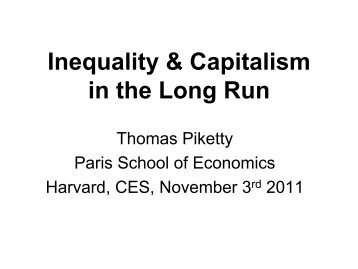 Harvard CES November 3 2011 (pdf) - Thomas Piketty