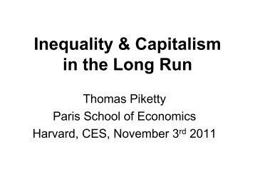 Harvard CES November 3 2011 (pdf) - Thomas Piketty