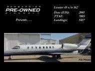 Learjet 45 s/n 162 Date (EIS): 2001 TTAF: 7003 ... - Bombardier