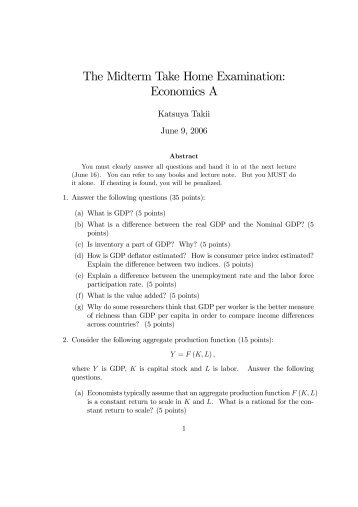 The Midterm Take Home Examination: Economics A