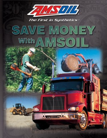 AMSOIL Products Save Money - Synthetic Motor Oil